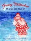 Granny Twitcholeen The Ocean Queen