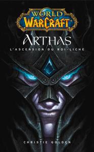 World of Warcraft - Arthas l'ascension du roi-Liche La couverture du livre martien