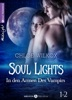 Soul Lights (Bd. 1-2)
