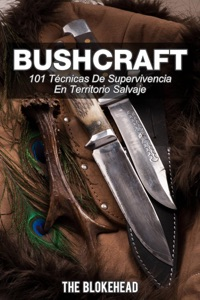 Bushcraft 101 técnicas de supervivencia en territorio salvaje Book Cover
