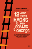 12 Music Theory Hacks to Learn Scales & Chords