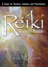 The Reiki Teachers Manual