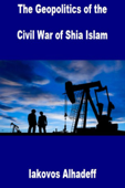 The Geopolitics of the Civil War of Shia Islam