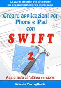 Creare applicazioni per iPhone e iPad con Swift Libro Cover
