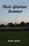 Their Glorious Summer