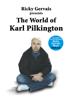 Karl Pilkington, Stephen Merchant & Ricky Gervais - The World of Karl Pilkington artwork