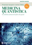 Medicina quantistica - III edizione