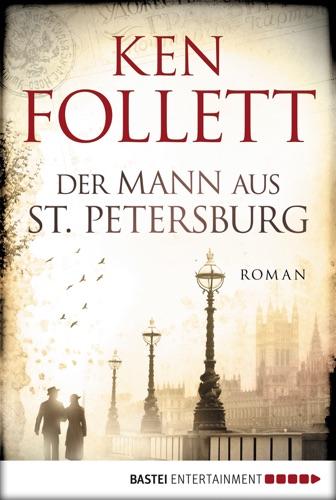 Ken Follett - Der Mann aus St. Petersburg