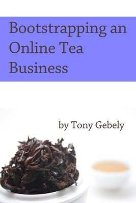 Bootstrapping an Online Tea Business