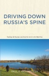 Driving Down Russias Spine
