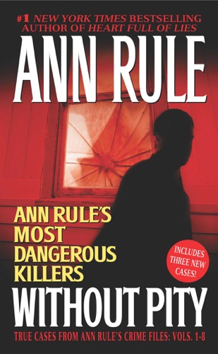 Ann Rule - Without Pity