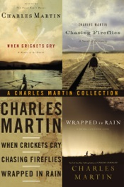 Download and Read Online A Charles Martin Collection