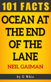 Ocean At The End Of The Lane 101 Amazing Facts