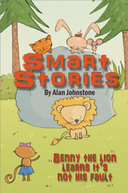 Benny The Lion Learns It's Not His Fault. book