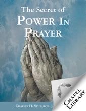 The Secret Of Power In Prayer
