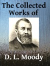 The Collected Works Of DL Moody