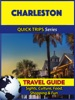 Charleston Travel Guide (Quick Trips Series)