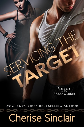 Cherise Sinclair - Servicing the Target