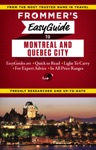 Frommers EasyGuide To Montreal And Quebec City