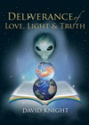 Deliverance Of Love Light And Truth