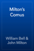 William Bell & John Milton - Milton's Comus artwork