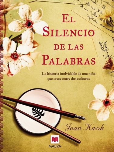 Jean Kwok - El silencio de las palabras