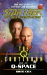 Star Trek The Next Generation The Q Continuum 1 Q-Space