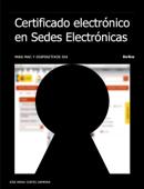 Certificado electrónico en Sedes Electrónicas