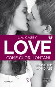 Love 3.5. Come cuori lontani Book Cover