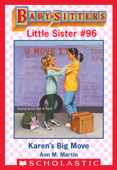 Karen's Big Move (Baby-Sitters Little Sister #96)
