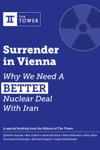 Surrender In Vienna Why We Need A Better Nuclear Deal With Iran