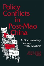 Policy Conflicts In Post-Mao China: A Documentary Survey With Analysis