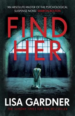 Lisa Gardner - Find Her book