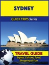 Sydney Travel Guide Quick Trips Series