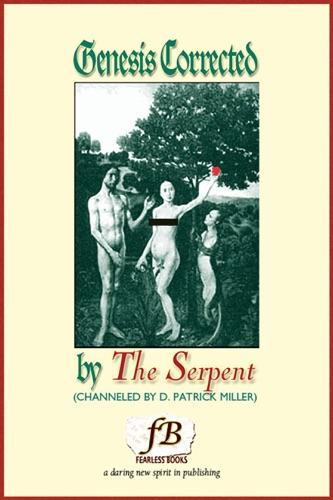 Genesis Corrected (by The Serpent) - D. Patrick Miller - D. Patrick Miller