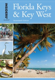 INSIDERS GUIDE® TO FLORIDA KEYS & KEY WEST