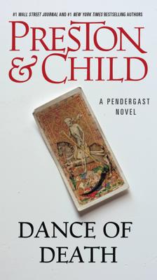 Douglas Preston & Lincoln Child - Dance of Death book