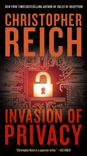 Christopher Reich - Invasion of Privacy