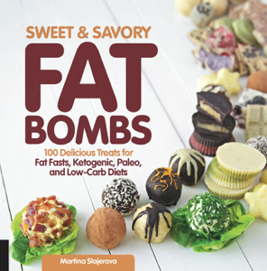 Sweet and Savory Fat Bombs ebook