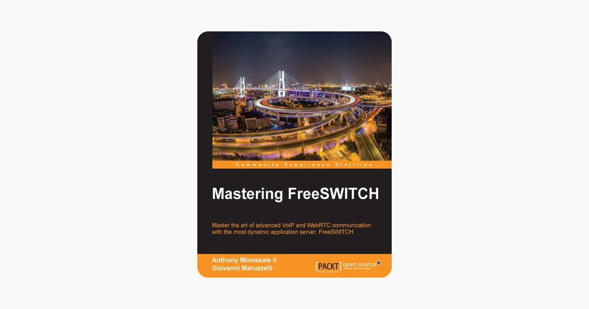 ‎Mastering FreeSWITCH