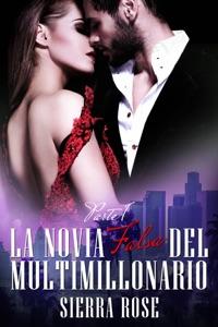 La novia falsa del multimillonario - Libro 1 Book Cover