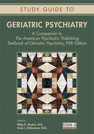 STUDY GUIDE TO GERIATRIC PSYCHIATRY