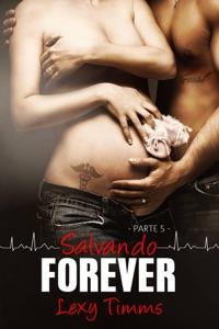 Salvando Forever - Parte 5 Book Cover