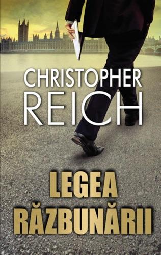 Reich Christopher - Legea răzbunării