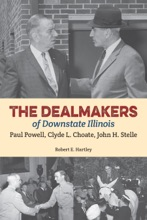 The Dealmakers Of Downstate Illinois
