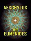 Aeschylus - The Eumenides