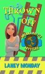 Thrown Off A Cozy Mystery
