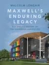 Maxwells Enduring Legacy