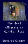 The Dead Alligator On Gunther Road