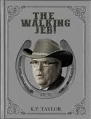 The Walking Jeb!